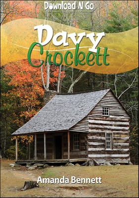 Davy Crockett  -     By: Amanda Bennett