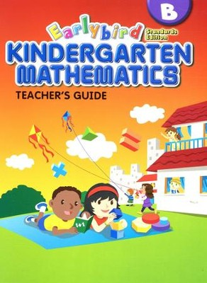EarlyBird Kindergarten Math (Standards Edition)  Teacher's Guide B  -