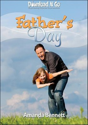 Father's Day  -     By: Amanda Bennett