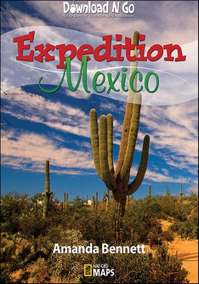 Expedition Mexico  -     By: Amanda Bennett