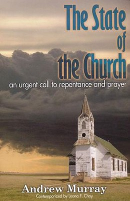 The State of the Church  -     By: Andrew Murray