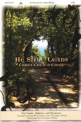He Still Leads-Christ Church Choir   -