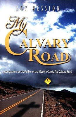 My Calvary Road  -     By: Roy Hession