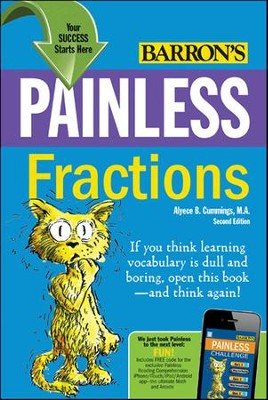 Painless Fractions, 2nd Edition   -     By: Alyece B. Cummings M.A.