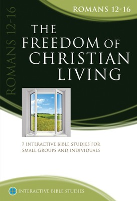 The Freedom Of Christian Living (Romans 12-16)  -     By: Gordon Cheng