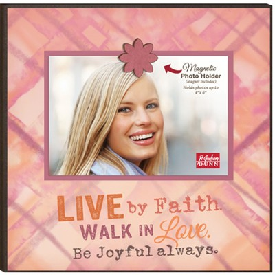 Live By Faith, Walk In Love, Magnetic Photo Frame  -