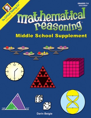 Mathematical Reasoning Middle School Supplement Grades 7-9  -     By: Darin Beigie