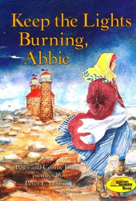 Keep the Lights Burning, Abbie  -     By: Peter Roop, Connie Roop     Illustrated By: Peter E. Hanson