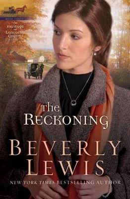Reckoning, The - eBook  -     By: Beverly Lewis
