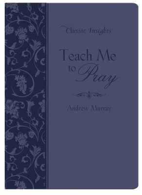 Teach Me to Pray - eBook  -