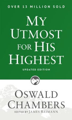 My Utmost for His Highest, Updated - eBook  -     Edited By: James Reimann     By: Oswald Chambers     Illustrated By: James Reimann