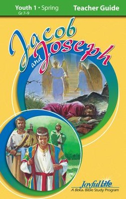 Youth 1: Jacob and Joseph Bible Study Teacher Guide   -