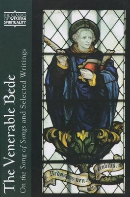 The Venerable Bede: On the Song of Songs and Selected Writings (Classics of Western Spirituality)  -     Edited By: The Venerable Bede, Arthur Holder     By: Arthur Holder, ed. & trans.
