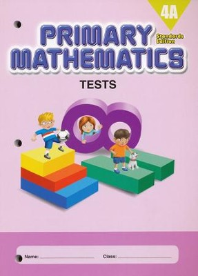 Primary Mathematics Tests 4A (Standards Edition)   -