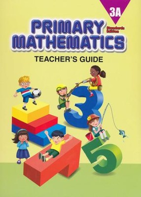 Primary Mathematics Teacher's Guide 3A (Standards  Edition)  -