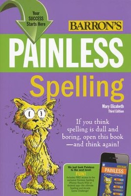 Painless Spelling 3rd Edition   -     By: Mary Elizabeth Podhaizer