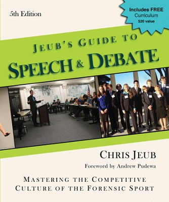 Jeub's Guide to Home School Speech & Debate, 4th ED.   -     By: Chris Jeub