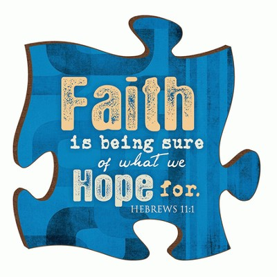 Puzzle Piece, Faith Is Being Sure Magnet  -