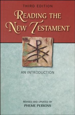 Reading the New Testament: An Introduction; Third Edition, Revised and Updated (Revised and Updated)  -     By: Pheme Perkins