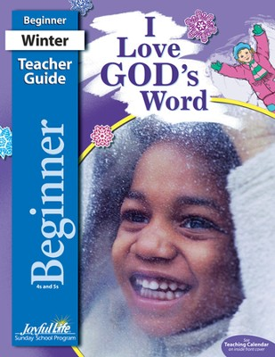 I Love God's Word Beginner (ages 4 & 5) Teacher Guide, Revised Edition  -