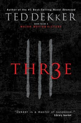 Three - eBook  -     By: Ted Dekker