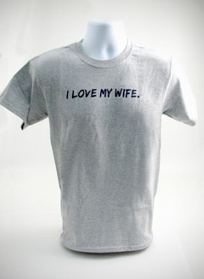 I Love My Wife Shirt, Gray, Medium  -