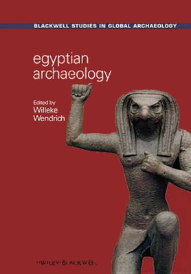 Egyptian Archaeology  -     Edited By: Willeke Wendrich     By: Willeke Wendrich(Ed.)