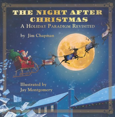 The Night After Christmas  -     By: Jim Chapman     Illustrated By: Jay Montgomery