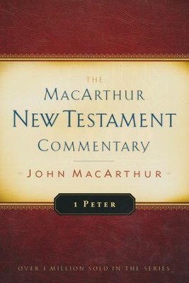 1 Peter: The MacArthur New Testament Commentary   -     By: John MacArthur
