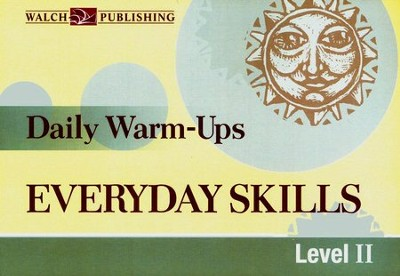 Daily Warm-Ups: Everyday Skills (Level II)   -