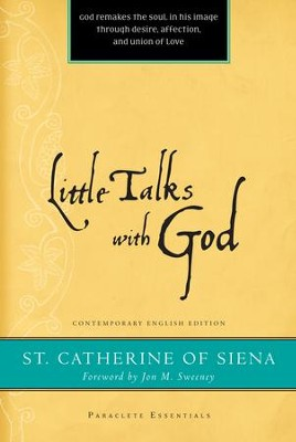 Little Talks with God - eBook  -     By: St. Catherine of Siena