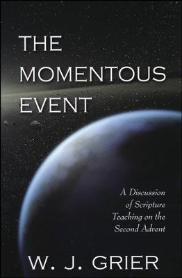 The Momentous Event   -     By: W.J. Grier