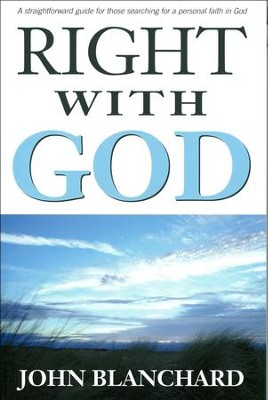 Right with God  -     By: John Blanchard