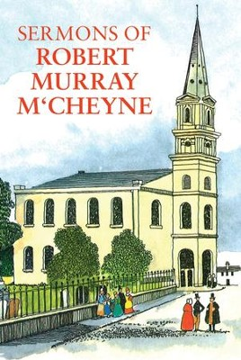 Sermons of R. M. M'Cheyne  -     By: Robert Murray M'Cheyne