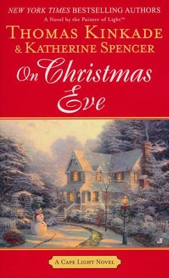 On Christmas Eve, Cape Light Series #11   -     By: Thomas Kinkade