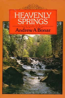 Heavenly Springs  -     By: Andrew Bonar