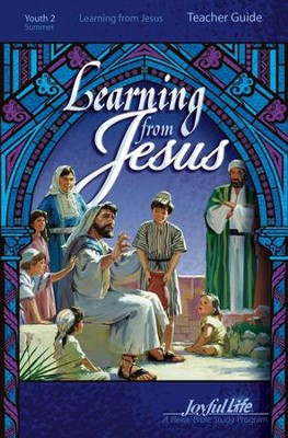 Learning from Jesus Youth 2 (Grades 10-12) Teacher Guide  -