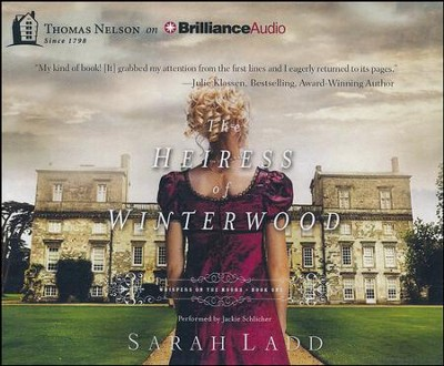 The Heiress of Winterwood - unabridged audiobook on CD  -     By: Sarah E. Ladd