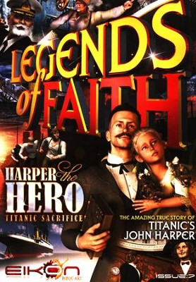 Legends of Faith: Harper the Hero, Titanic Sacrifice  -