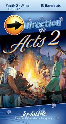 Acts II Youth 2 (Grades 10-12) Direction (Student Handout)  -
