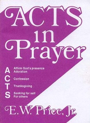 Acts in Prayer - eBook  -     By: E.W. Price