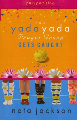 #5: The Yada Yada Prayer Group Gets Caught, Large Print  -     By: Neta Jackson