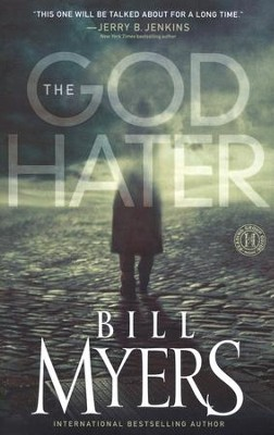 The God Hater    -     By: Bill Myers