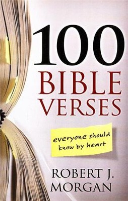 100 Bible Verses Everyone Should Know by Heart, Large Print  -     By: Robert J. Morgan