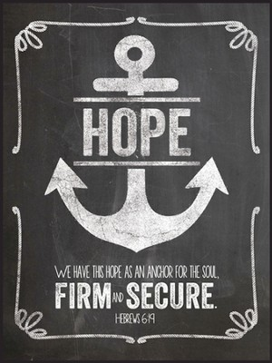 Hope, Anchor For the Soul, Chalkboard Wall Art  -
