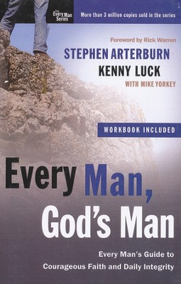 Every Man, God's Man: Courage Faith and Daily Integrity, Large Print  -     By: Stephen Arterburn, Kenny Luck