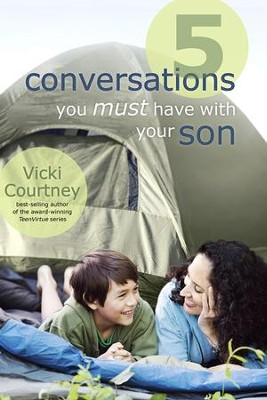 5 Conversations You Must Have with Your Son - eBook  -     By: Vicki Courtney