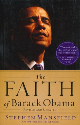 The Faith of Barack Obama, Large Print  -     By: Stephen Mansfield