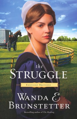 The Struggle, Kentucky Brothers Series #3, Large Print   -     By: Wanda E. Brunstetter