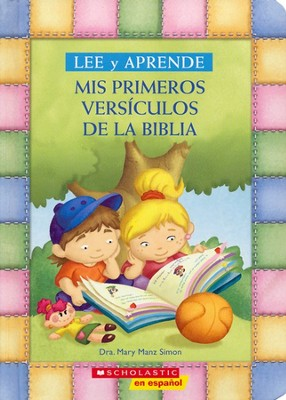 Lee y Aprende: Mis Primeros Versiculos de la Biblia  (My First Read and Learn Favorite Bible Verses)  -     By: Mary Manz Simon
